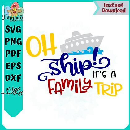 Oh Ship Family Trip