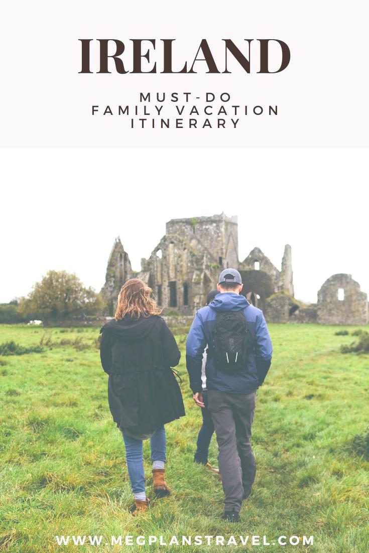 Ireland family vacation itinerary