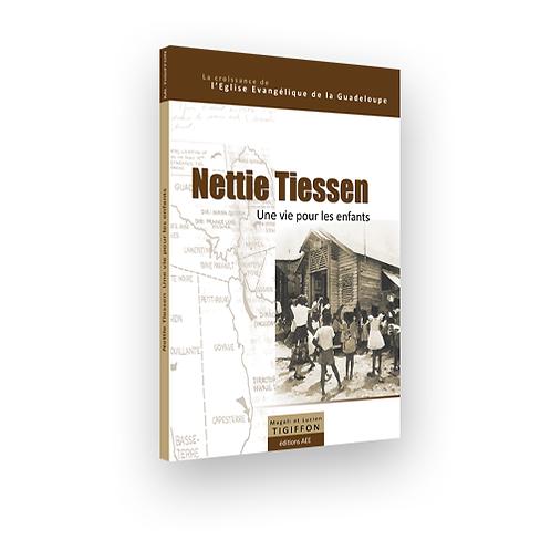 Nettie Tiessen, Une vie pour les enfants, Livre, 120p.