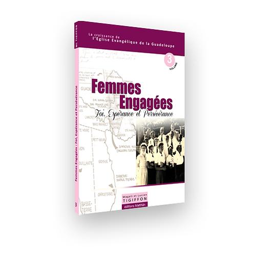Femmes engagées, Foi, Espérance et Persévérance, Livre, 160 p.