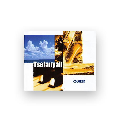 Tsefanyah Colored, CD, Maxi-single