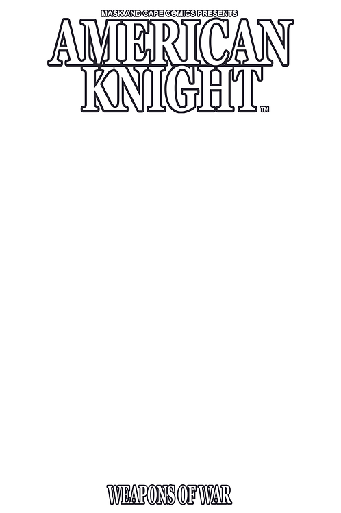 AMERICAN KNIGHT ISSUE #1 (BLANK SKETCH COVER)