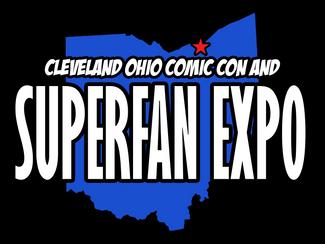 Cleveland Ohio Comic Con and Superfan Expo Recap