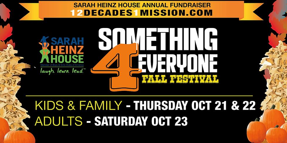 Sarah Heinz House SOMETHING FOR EVERYONE Fall Festival