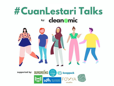 #CuanLestari Talks by Cleanomic