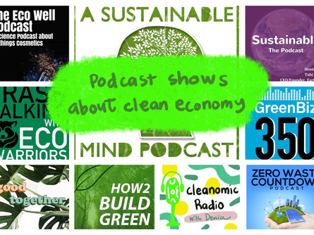9 Podcast Show tentang Clean Economy
