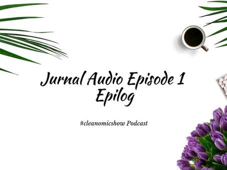 Jurnal Audio Episode 1 – Epilog