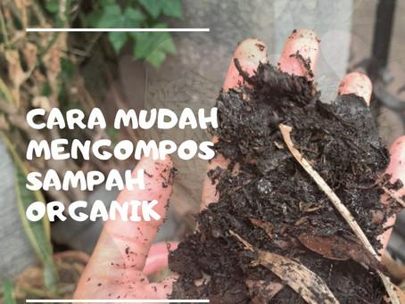 Cara mudah membuat kompos dari sampah organik