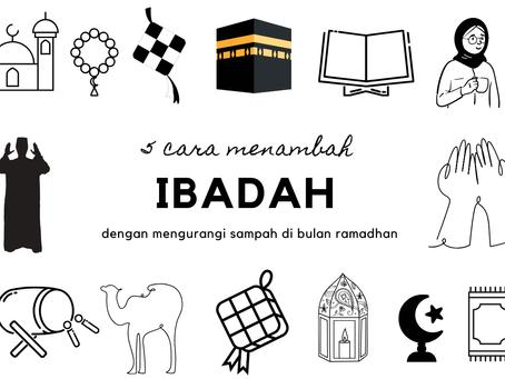 5 Cara Mudah Menambah Ibadah dengan Mengurangi Sampah di Bulan Ramadan