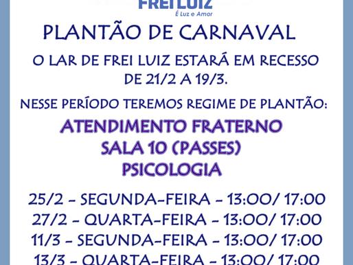 Recesso de carnaval e plantão