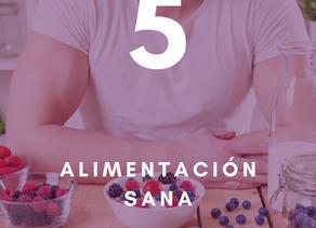10 pilares para tu salud y bienestar: Quinto pilar - Alimentación sana