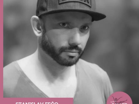 Entrevista con bailarín, maestro y coreógrafo Stanislav FEČO