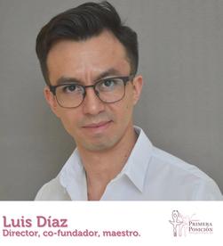Luis Díaz, director, co-fundador, maestro de la Academia Primera Posición.