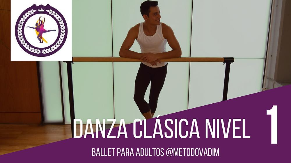 Curso de ballet para adultos y principiantes Danza Clásica Nivel 1