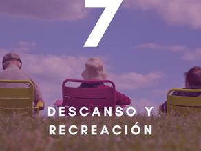 10 pilares para tu salud y bienestar: séptimo pilar - Descanso y recreación