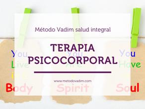 Técnicas y talleres de terapia y psicoterapia corporal con el Método Vadim Salud Integral