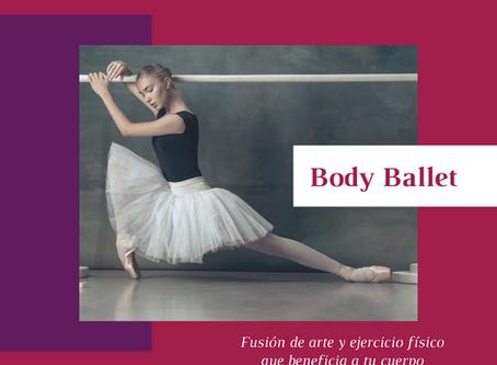 Body Ballet: fusión de arte y ejercicio físico que beneficia a tu cuerpo.