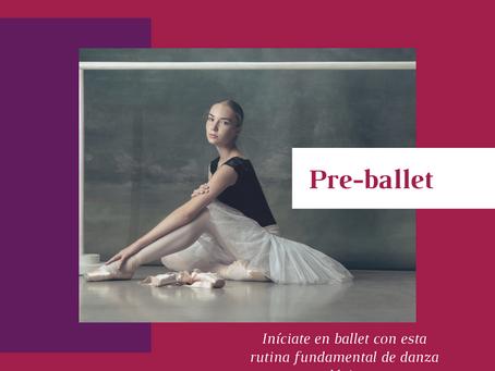 Pre-ballet: Iníciate en ballet con esta rutina fundamental de danza clásica.