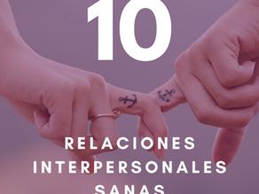 10 pilares para tu salud y bienestar: noveno pilar - Relaciones interpersonales sanas