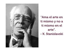 Konstantin Stanislavski. ✍️ Citas y pensamientos sobre la ética en el arte.