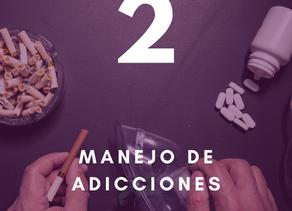 10 pilares para tu salud y bienestar: Segundo pilar - Manejo de adicciones