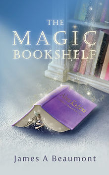 Front Cover of The Magic Bookshelf by James A Beaumont