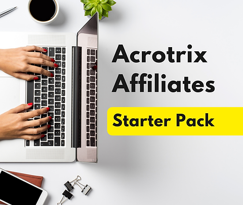 Acrotrix Affiliates Starter Pack