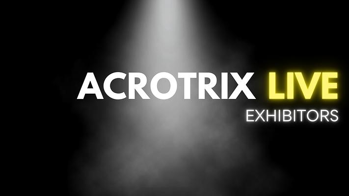 ACROTRIX LIVE WIX STRIP EXHIBITORS.png