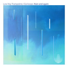 'Rain and again'- Collaboration between Low Key Trampoline and Clariloops