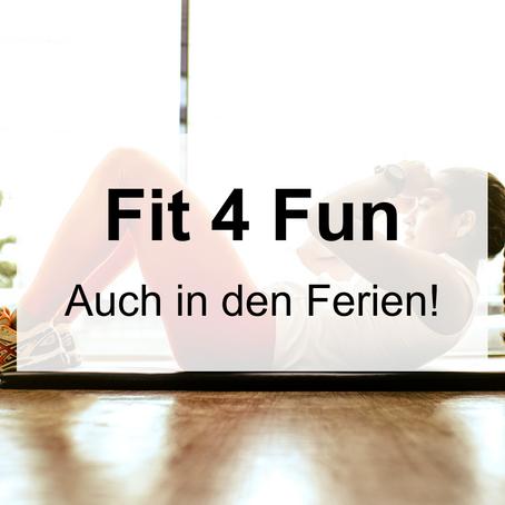 Fit 4 Fun auch in den Ferien