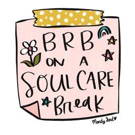Soul Care Break