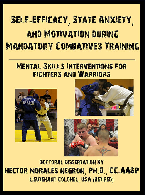 Self-Efficacy, State Anxiety, and Motivation in Mandatory Combatives Training