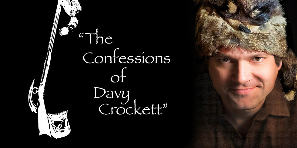 """""""The Confessions of Davy Crockett"""" by Steve Warren"""