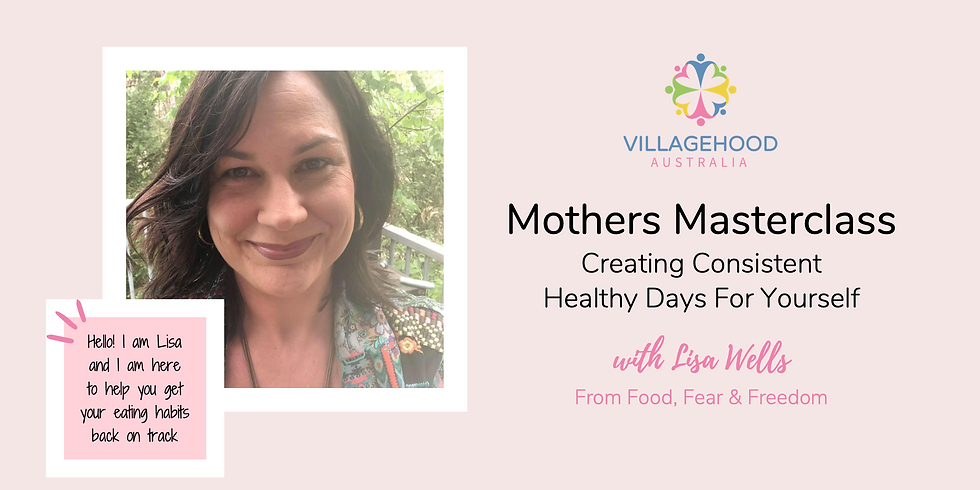 Mothers Masterclass with Lisa Wells