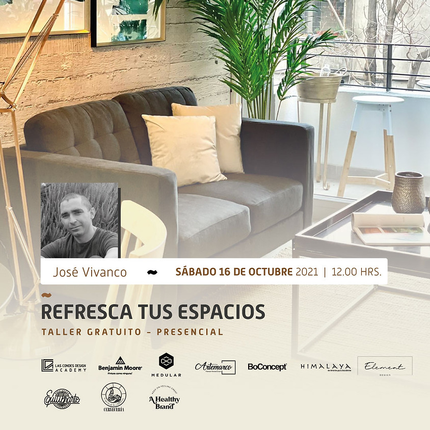"""""""Refresca tus Espacios"""" por José Vivanco"""