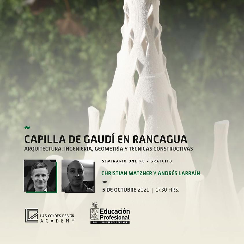 """Masterclass FAU: """"Capilla de Gaudí en Rancagua: Arquitectura, Ingeniería, Geometría y Técnicas Constructivas""""."""