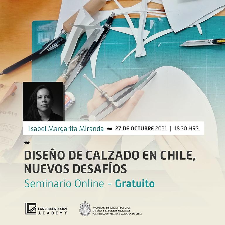 """""""Diseño de calzado en Chile, nuevos desafíos"""" por Isabel Margarita Miranda"""