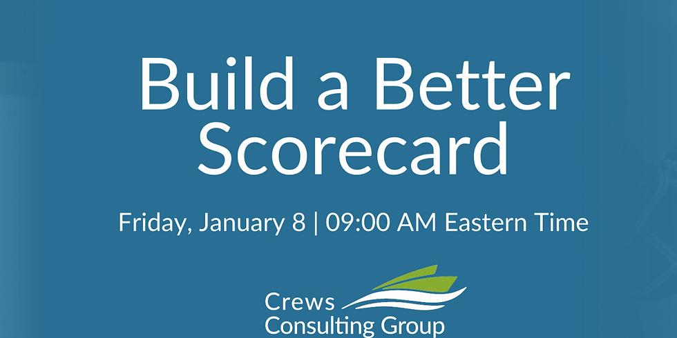 Build a Better Scorecard