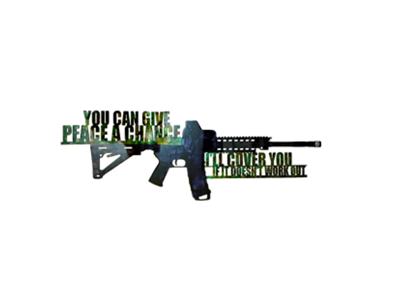 You Can Give Peace a Chance