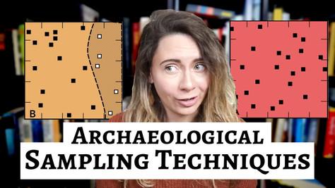 Archaeological Sampling Techniques