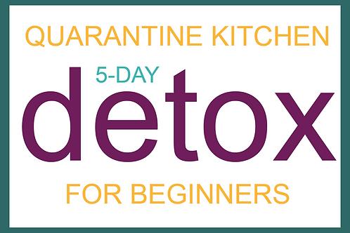 Quarantine Kitchen 5 Day Detox