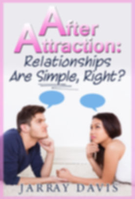 After Attraction Relationships Are Simpl
