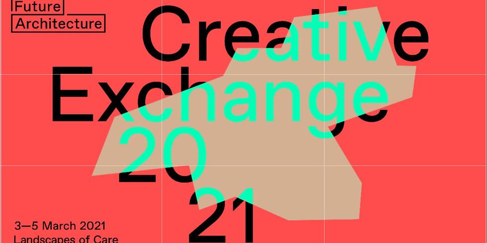 2021 Creative Exchange: Landscapes Of Care