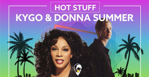 """Hot Stuff"" by Kygo & Donna Summer -  Track of the Week"