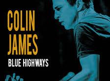 Colin James, Blue Highways