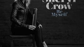 Sheryl Crow: Be Myself (2017)