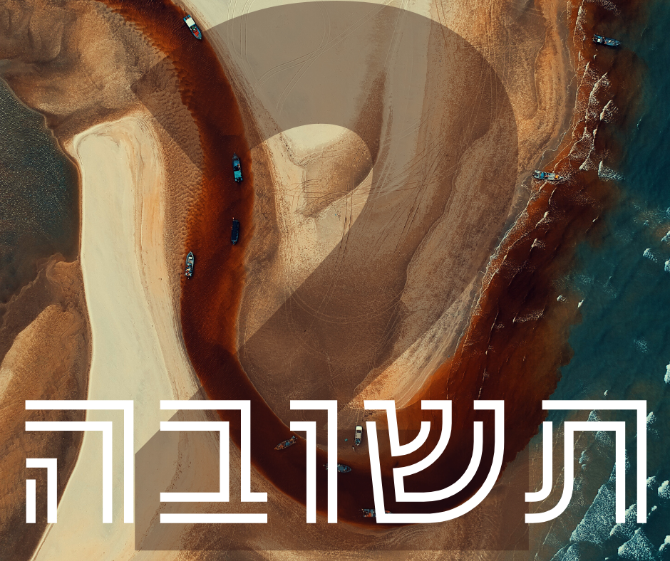 Day Two - Teshuvah