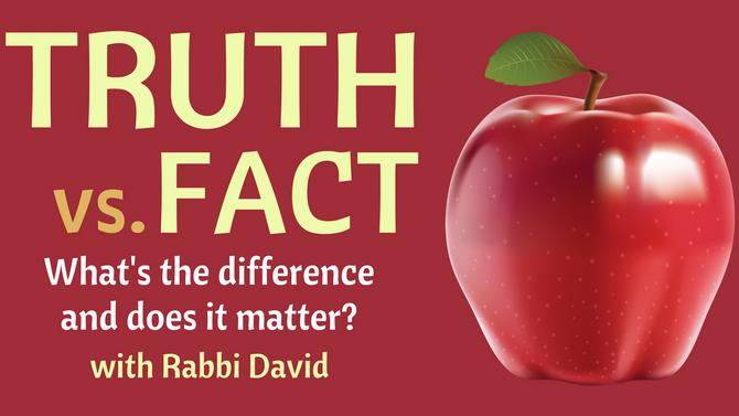Truth vs. Fact