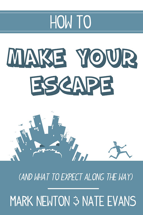 How To Make Your Escape - PDF Digital Download