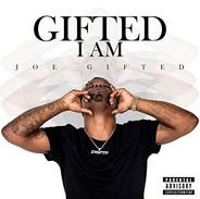 GIFTED I AM - Joe Gifted